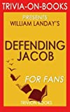 download ebook trivia: defending jacob: a novel by william landay (trivia-on-books) pdf epub