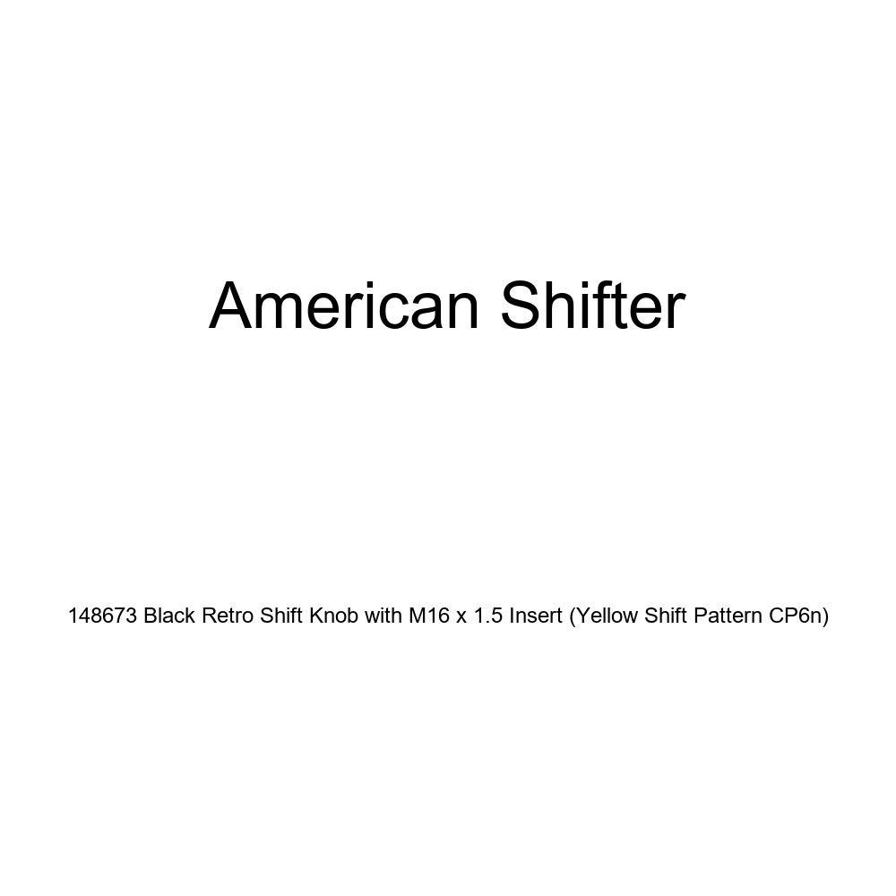 Yellow Shift Pattern CP6n American Shifter 148673 Black Retro Shift Knob with M16 x 1.5 Insert