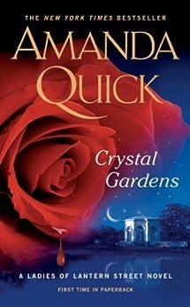 Crystal Gardens (Ladies of Lantern Street Book 1) by [Quick, Amanda]