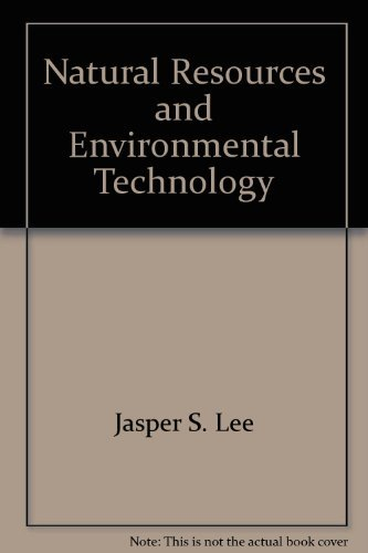 Read Online Natural resources and environmental technology (AgriScience and technology series) pdf