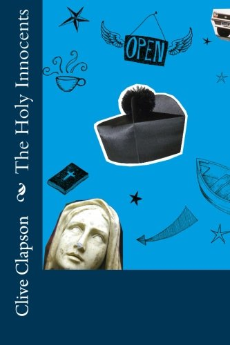 Book: The Holy Innocents by Clive Clapson
