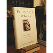 Final Acts of Love