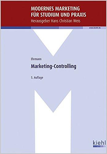 Marketing-Controlling (Modernes Marketing für Studium und Praxis) Taschenbuch – 7. April 2016 Hans C. Weis Harald Ehrmann NWB Verlag 3470433755