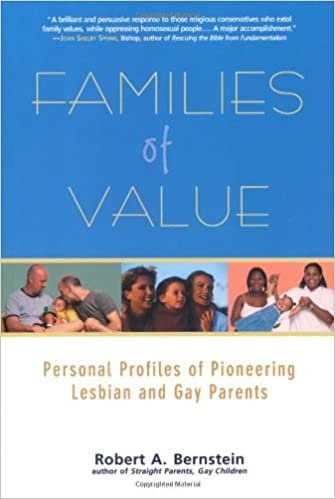 Families of value : personal profiles of pioneering lesbian and gay / Författare Robert Bernstein
