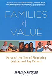 Families of Value: Personal Profiles of Pioneering Lesbian and Gay Parents