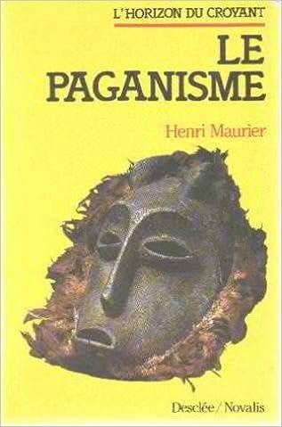 Lire en ligne Le Paganisme pdf