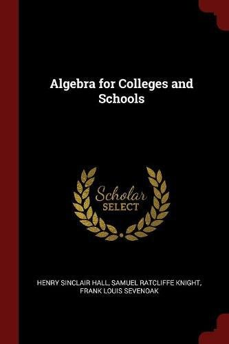 Download Algebra for Colleges and Schools ebook
