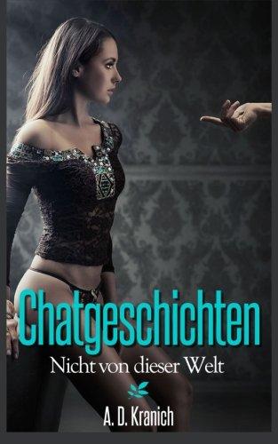 Download Chatgeschichten - Erotische Träume zu zweit: Nicht von dieser Welt (German Edition) ebook