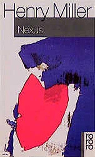 Nexus Taschenbuch – 1. Juli 1975 Henry Miller Kurt Wagenseil Rowohlt Taschenbuch 3499112426
