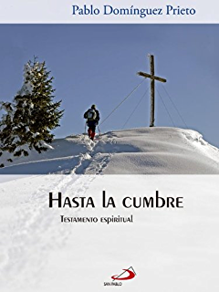 Hasta la cumbre (Colección Horizontes) (Spanish Edition)