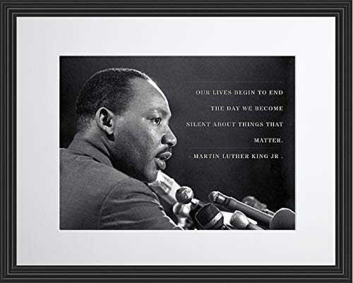 WeSellPhotos Martin Luther King Jr Photo Picture Poster Framed Quote Our Lives Begin to end The Day we Become Silent About Things That Matter. Famous Inspirational Motivational Quotes 11×14 Framed