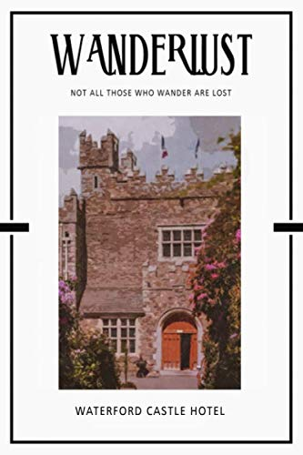 Waterford Castle Hotel: Trip Visit Souvenirs 2020 Planner Calendar Organizer Daily Weekly ()