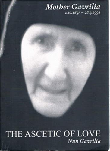 Mother Gavrilia: The Ascetic of Love