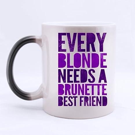 Amazon.com: Funny Best Friend Quotes Mug, Every Blonde Needs ...