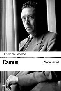 El hombre rebelde par Camus