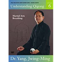 Understanding Qigong: Volume Six - Martial Arts Qigong Breathing