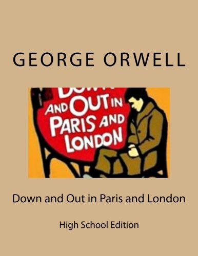 Down and Out in Paris and London: High School Edition