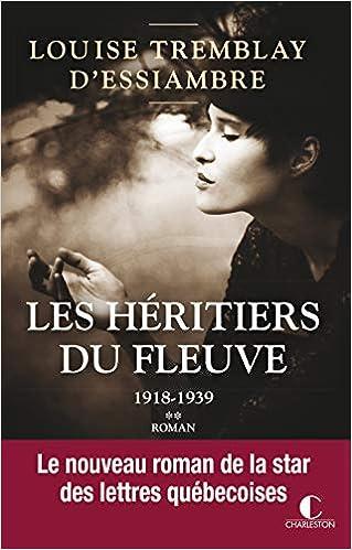 Amazon Fr Les Heritiers Du Fleuve Tomes 3 Et 4 1918