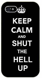 iPhone 5 / 5s Keep Calm and shut the hell up - black plastic case / Keep Calm, Motivation and Inspiration