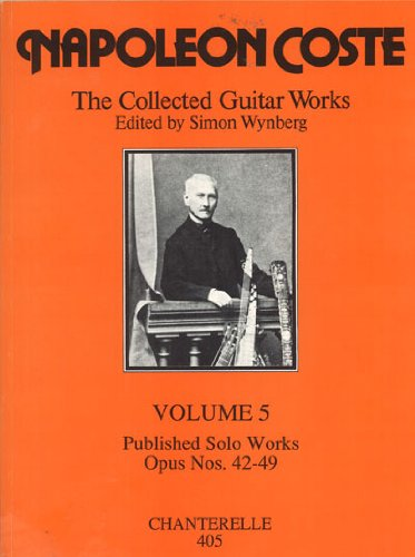 Coste: Collected Guitar Works, Volume 5