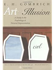 Art and Illusion: A Study in the Psychology of Pictorial Representation - Millennium Edition