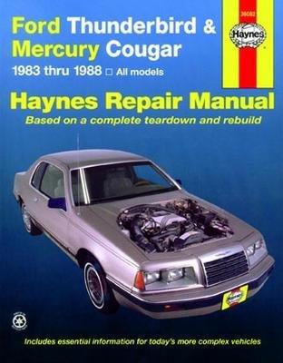 amazon com haynes ford thunderbird and mercury cougar 83 88 rh amazon com 1996 Mercury Cougar Parts 1996 Mercury Cougar XR7 Donk
