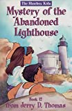 The Mystery of the Abandoned Lighthouse (African American Women Writers, 1910-1940)