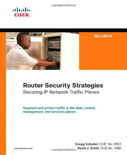 Router Security Strategies: Securing IP Network Traffic Planes -  Gregg Schudel, Paperback
