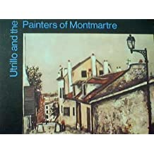 Utrillo and the Painters of Montmartre (Mccall Collection of Modern Art) by Maurice; Et Al Utrillo (1970-08-02)
