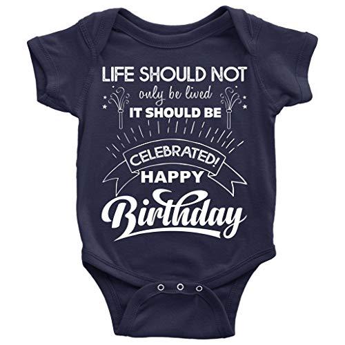 Happy Birthday Baby Bodysuit, It Should Be Celebrated Baby Bodysuit (12M, Baby Bodysuit - Navy) -
