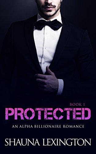 romance-an-alpha-billionaire-romance-protected-book-one-billionaire-romance-series-1