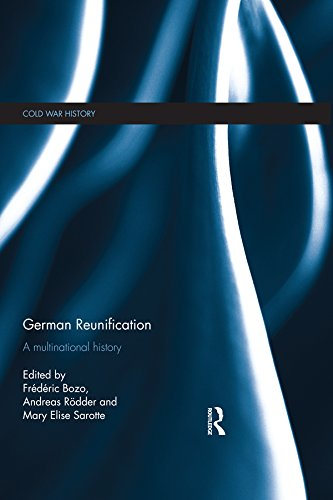 German Reunification: A Multinational History (Cold War History) por Andreas Rödder,Mary Elise Sarotte,Frédéric Bozo