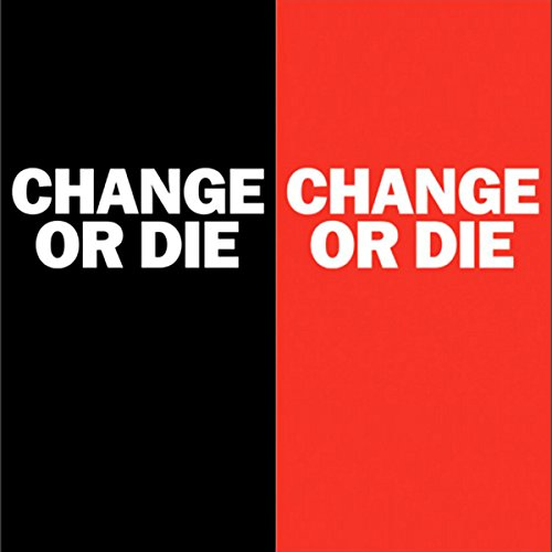 Change or Die: The Three Keys to Change at Work and in Life cover