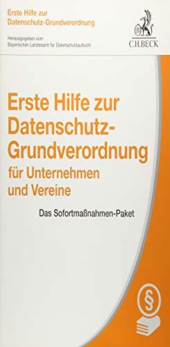 Price comparison product image Erste Hilfe zur Datenschutz-Grundverordnung für Unternehmen und Vereine