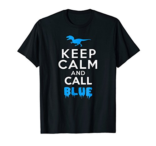 (Keep Calm and Call Blue T-shirt )