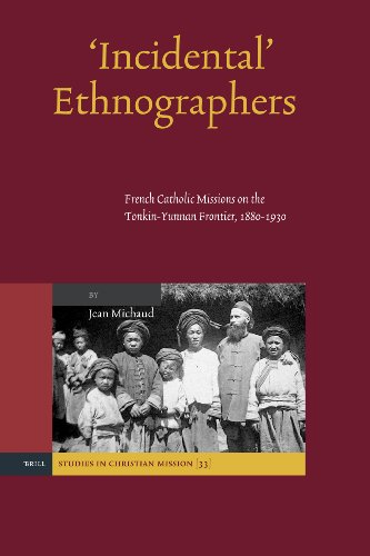 'Incidental' Ethnographers (Studies in Christian Mission) by BRILL