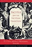 Tacitus and the Tacitean Tradition, T. J. Luce, 0691069883
