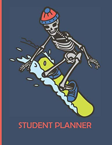 2020 Snowboard - Student Planner: Snowboard Skeleton Cool 2019-2020 Back to School Student Academic Planner to Track Class Schedules, Assignments