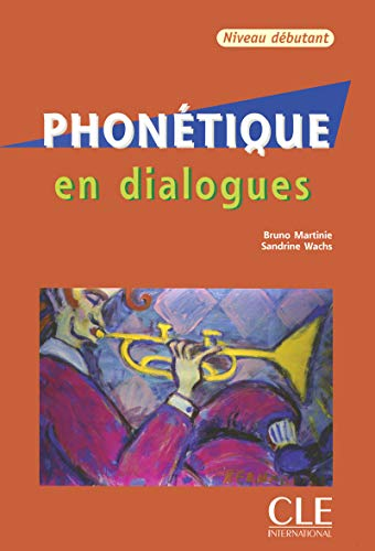 Phonetique En Dialogues + Audio CD (Beginner) (French Edition)
