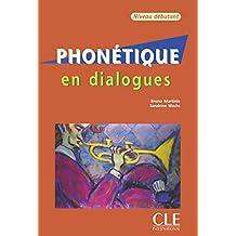 Phonétique en dialogues - Niveau débutant: + CD audio