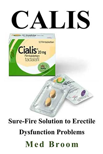 (Calis: Sure-Fire Solution to Erectile Dysfunction Problems)