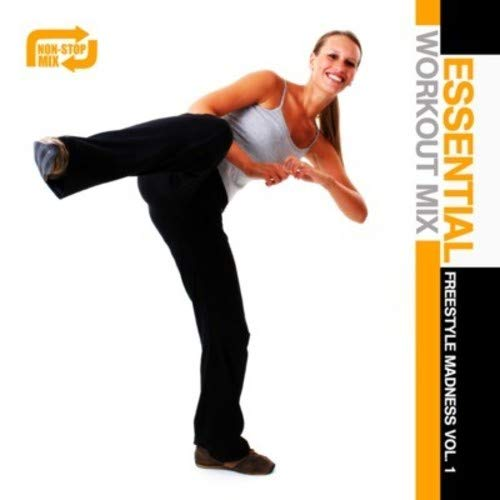 Essential Workout Mix: Freestyle Madness Vol. 1
