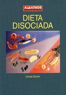 Dieta Disociada 9501 (Spanish Edition)