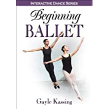 Beginning Ballet (Interactive Dance Series)