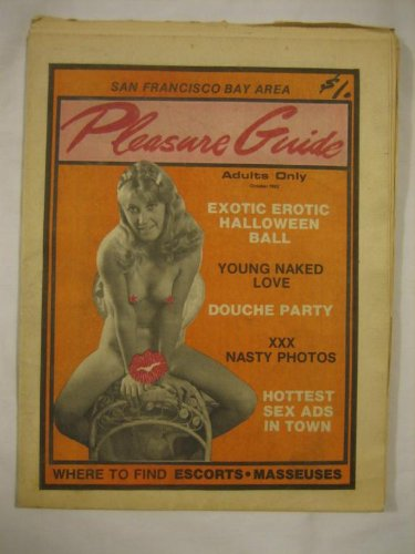 San Francisco Bay Area Pleasure Guide V.3 #10 Oct. 1982 Rare Adult News Exotic Erotic Halloween Ball Douche Party -