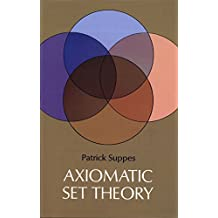 Axiomatic Set Theory (Dover Books on Mathematics)