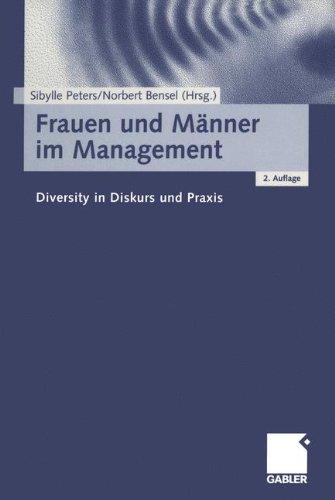 Frauen und Männer im Management. Diversity in Diskurs und Praxis.