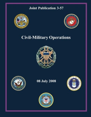 Civil-Military Operations (Joint Publication (Civil War Military Operations)