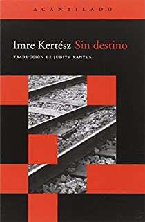 Sin destino par Kertész