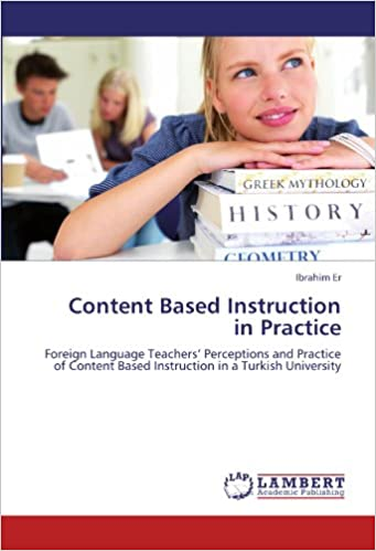 Content Based Instruction in Practice: Foreign Language Teachers